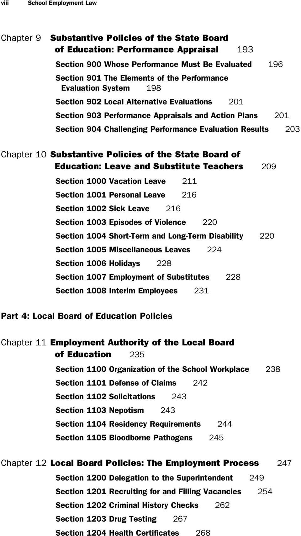 Chapter 10 Substantive Policies of the State Board of Education: Leave and Substitute Teachers 209 Section 1000 Vacation Leave 211 Section 1001 Personal Leave 216 Section 1002 Sick Leave 216 Section