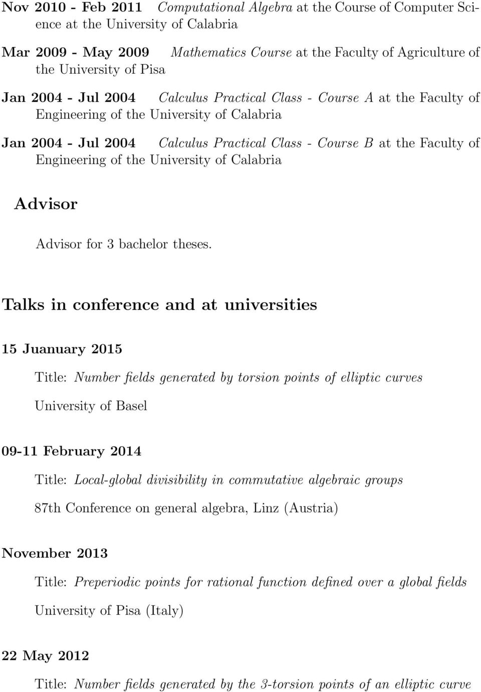 Calabria Advisor Advisor for 3 bachelor theses.