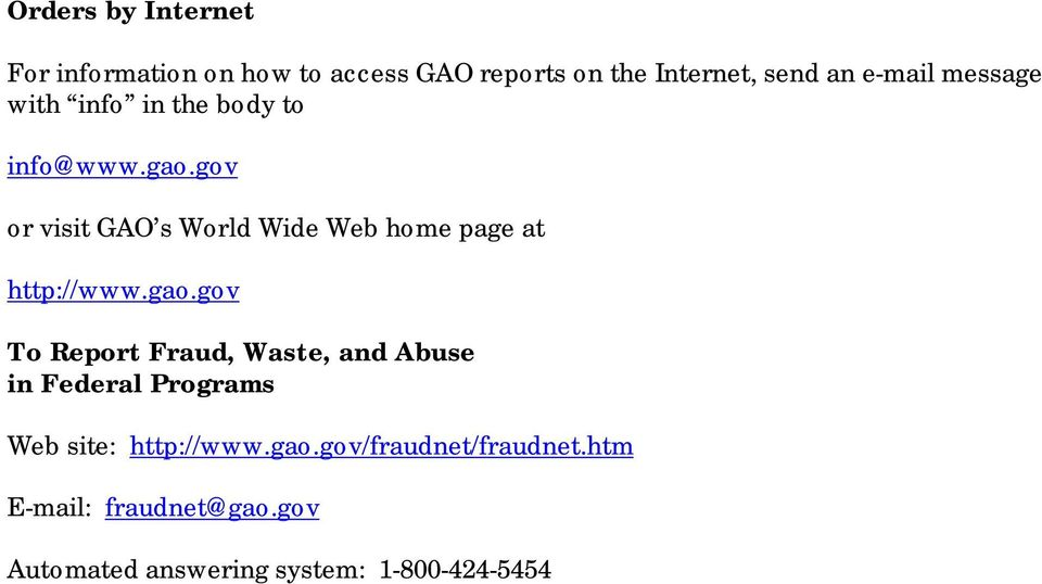 gov or visit GAO s World Wide Web home page at http://www.gao.