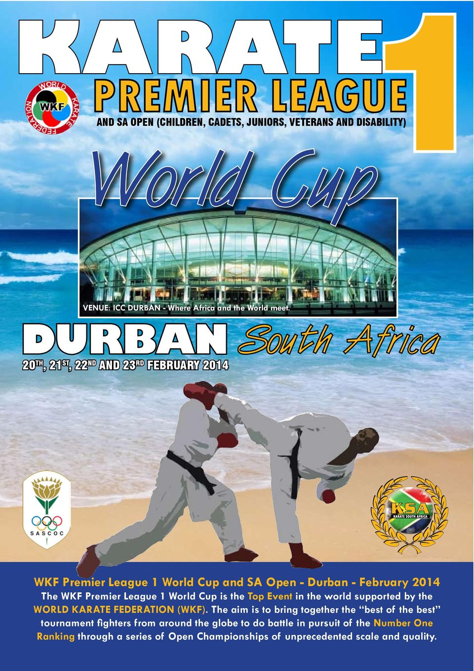 World Cup is the Top Event in the world supported by the World Karate Federation (WKF).