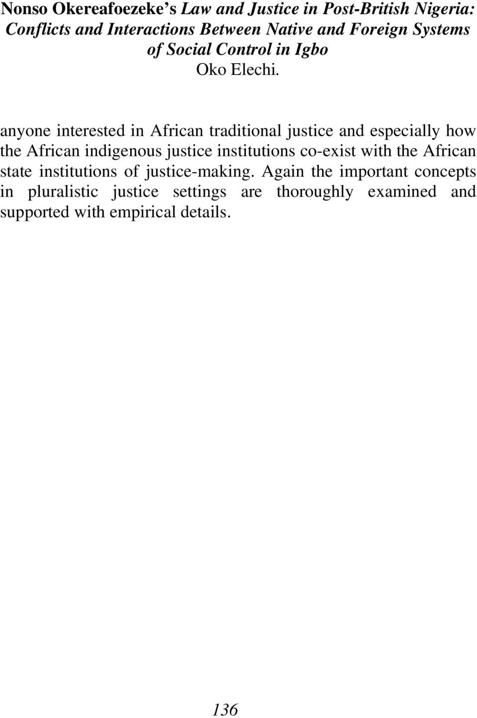anyone interested in African traditional justice and especially how the African indigenous justice institutions