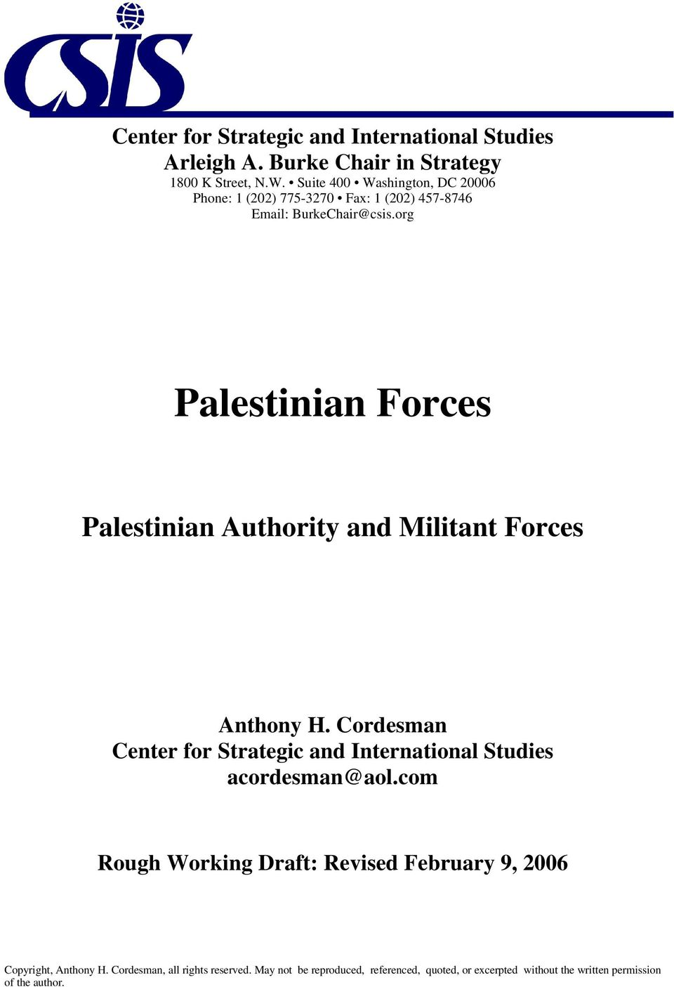 BurkeChair@csis.org Palestinian Forces Palestinian Authority and Militant Forces Anthony H.