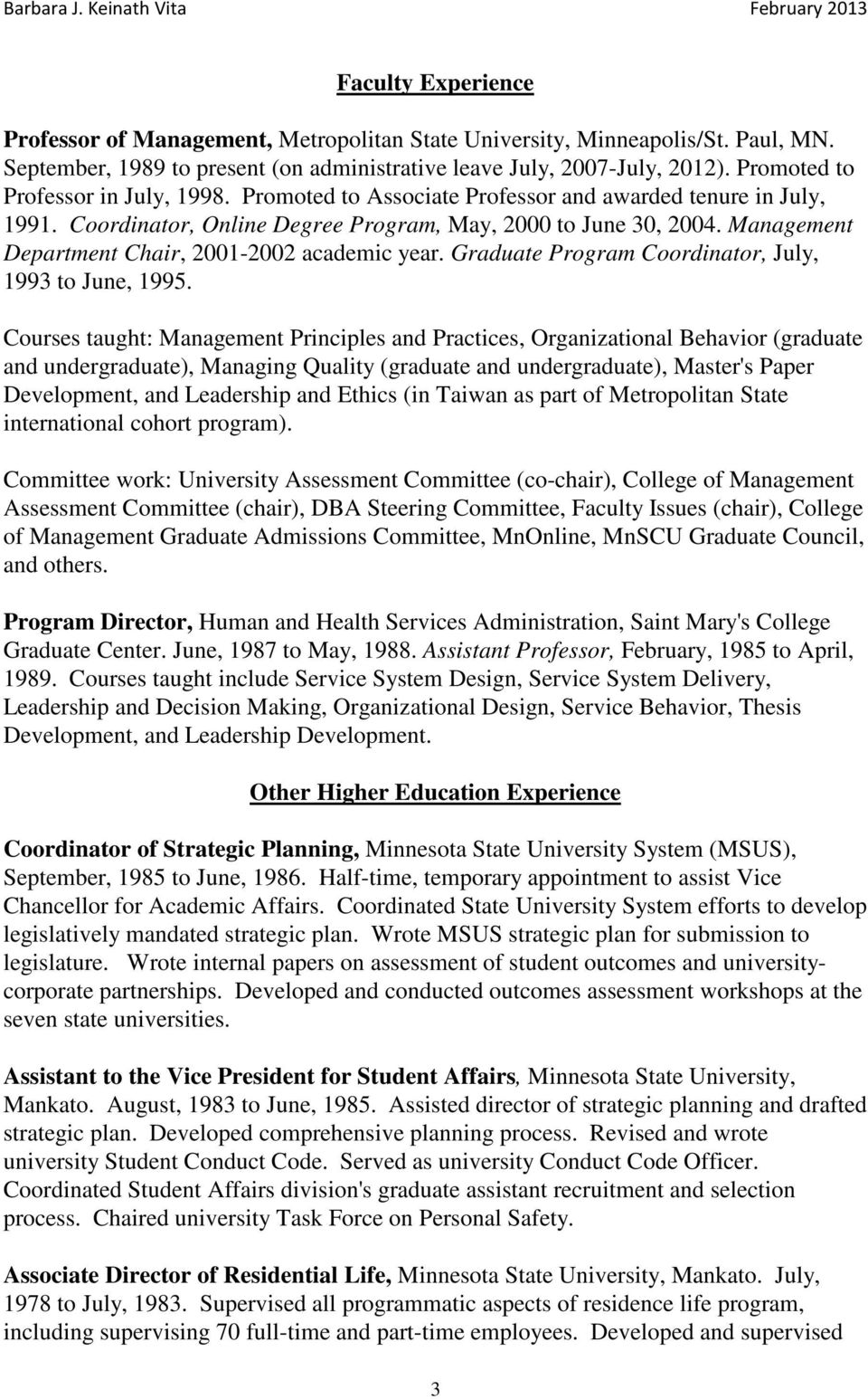 Management Department Chair, 2001-2002 academic year. Graduate Program Coordinator, July, 1993 to June, 1995.