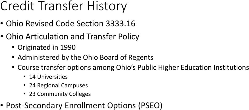 Ohio Board of Regents Course transfer options among Ohio s Public Higher Education