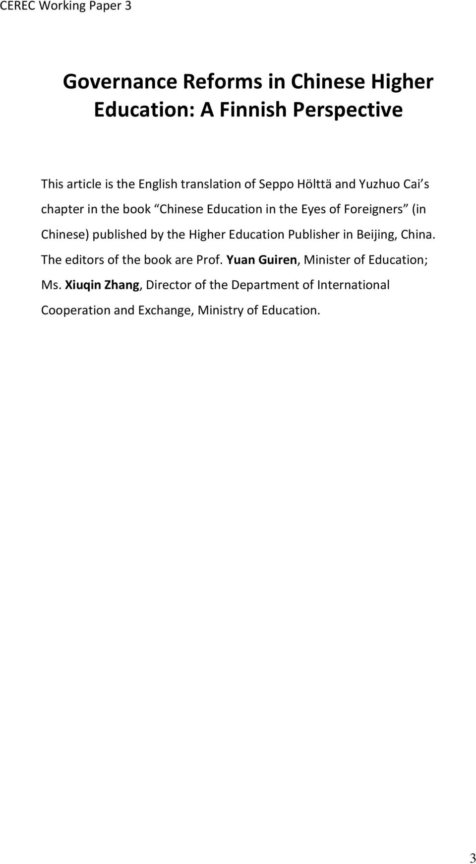 published by the Higher Education Publisher in Beijing, China. The editors of the book are Prof.
