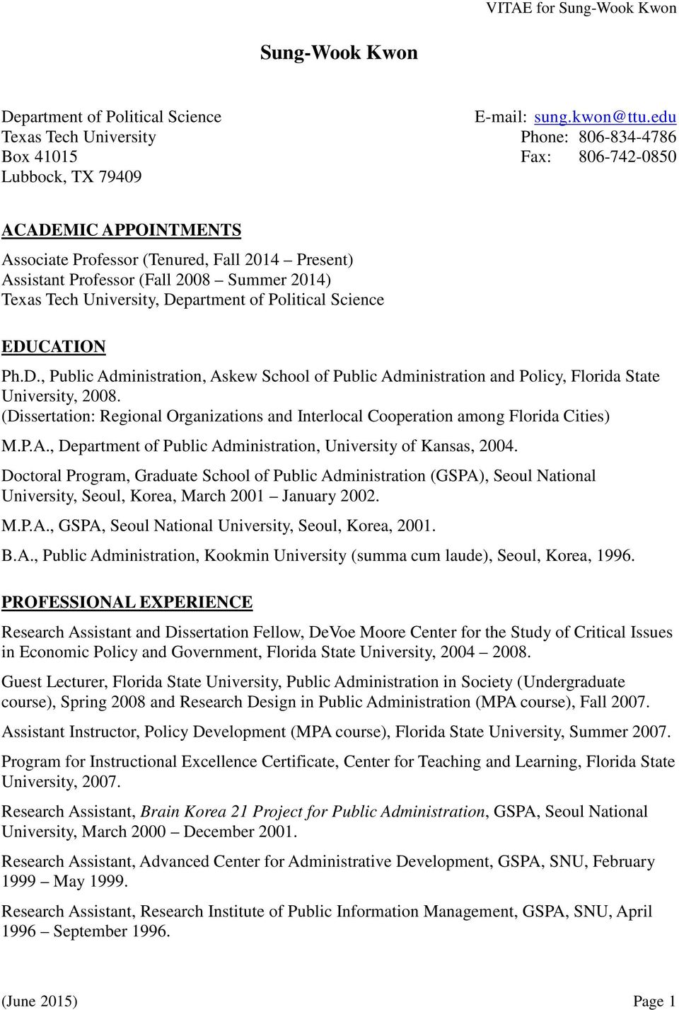 Summer 2014) Texas Tech University, Department of Political Science EDUCATION Ph.D., Public Administration, Askew School of Public Administration and Policy, Florida State University, 2008.