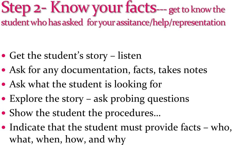 story ask probing questions Show the student the procedures