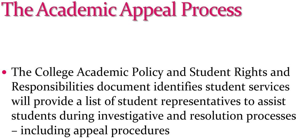 provide a list of student representatives to assist students