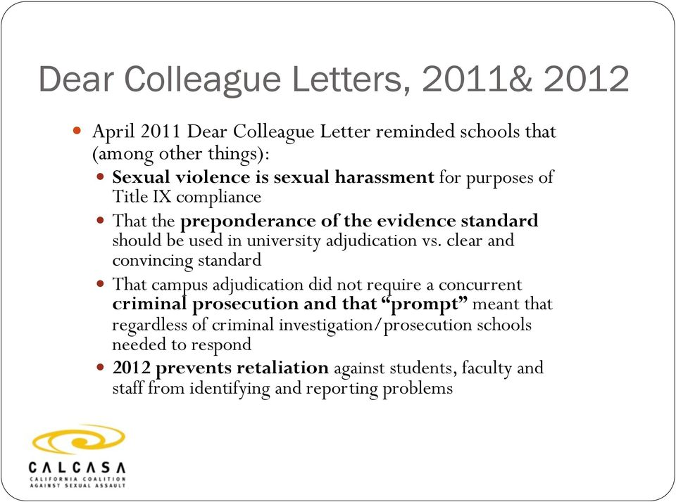 clear and convincing standard That campus adjudication did not require a concurrent criminal prosecution and that prompt meant that regardless of