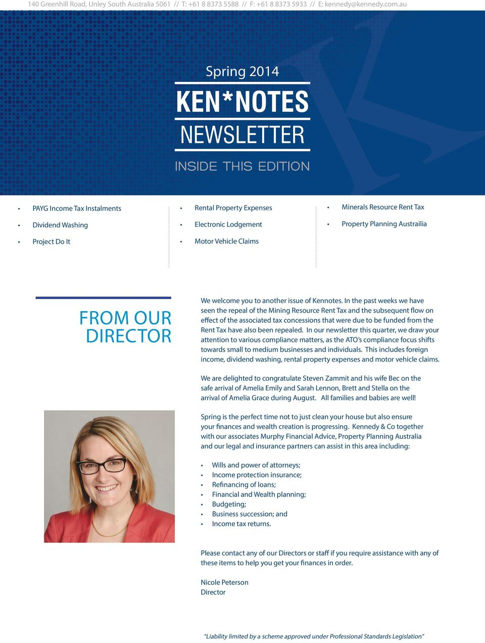 FROM OUR DIRECTOR We welcome you to another issue of Kennotes.
