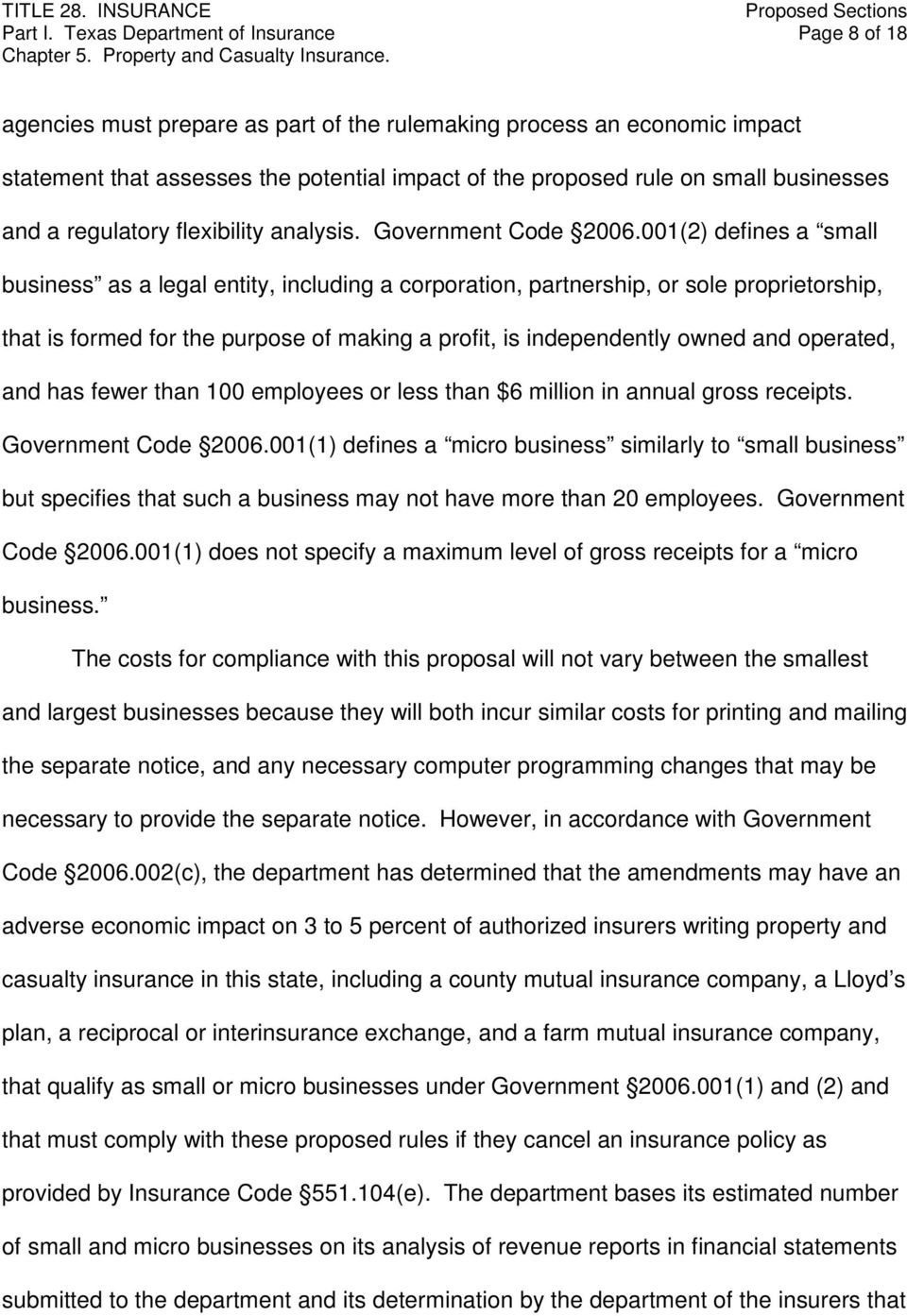 businesses and a regulatory flexibility analysis. Government Code 2006.