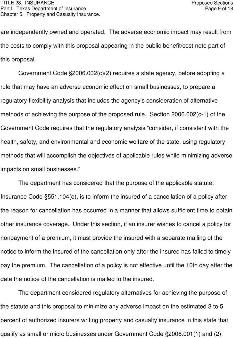 002(c)(2) requires a state agency, before adopting a rule that may have an adverse economic effect on small businesses, to prepare a regulatory flexibility analysis that includes the agency s