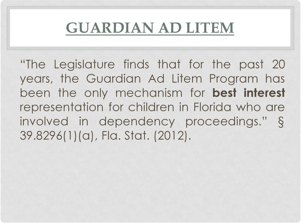 for best interest representation for children in Florida who are