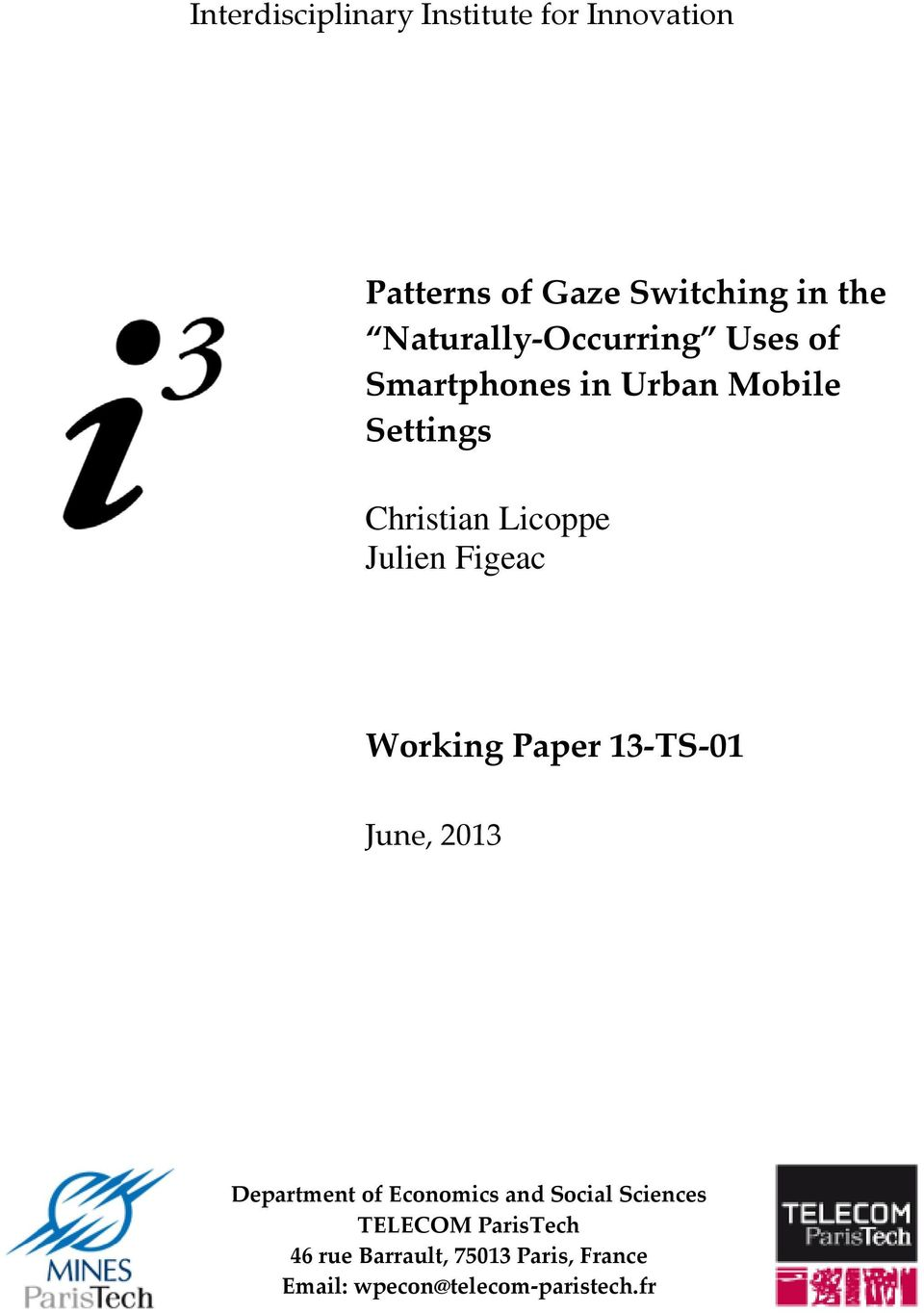 Julien Figeac Working Paper 13 TS 01 June, 2013 Department of Economics and Social