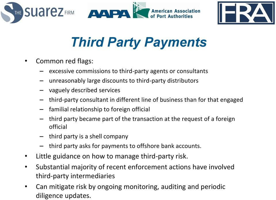 the request of a foreign official third party is a shell company third party asks for payments to offshore bank accounts. Little guidance on how to manage third-party risk.