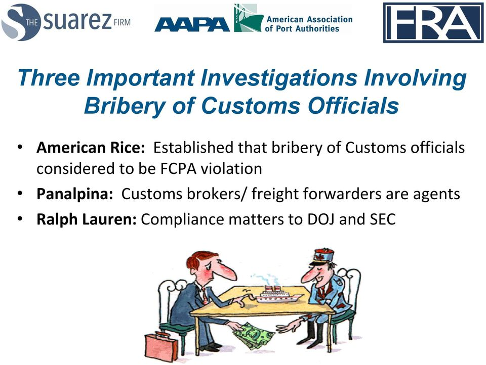 officials considered to be FCPA violation Panalpina: Customs