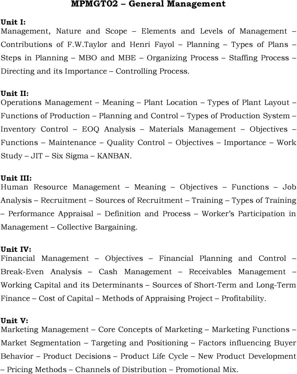 Unit II: Operations Management Meaning Plant Location Types of Plant Layout Functions of Production Planning and Control Types of Production System Inventory Control EOQ Analysis Materials Management