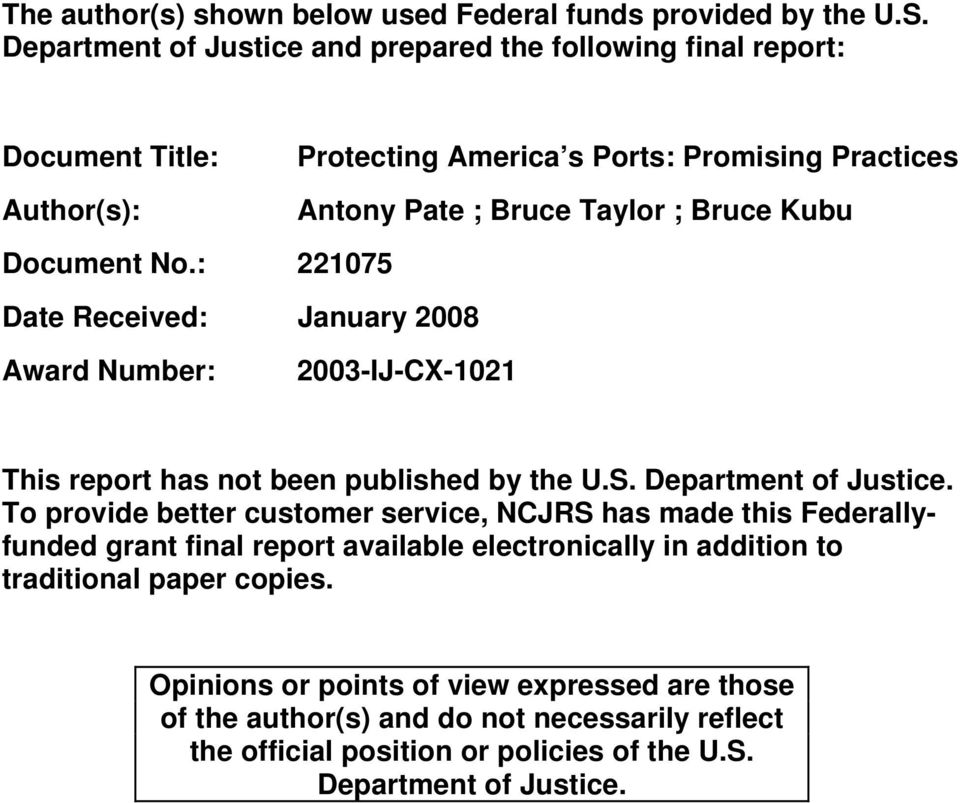 Document No.: 221075 Date Received: January 2008 Award Number: 2003-IJ-CX-1021 This report has not been published by the U.S. Department of Justice.
