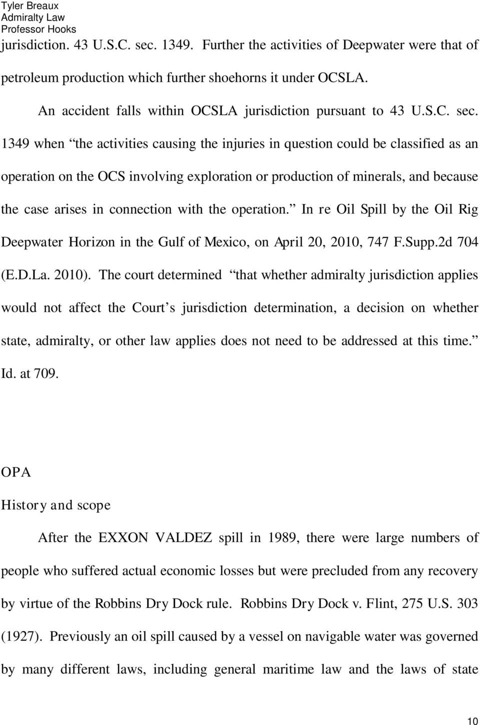 1349 when the activities causing the injuries in question could be classified as an operation on the OCS involving exploration or production of minerals, and because the case arises in connection