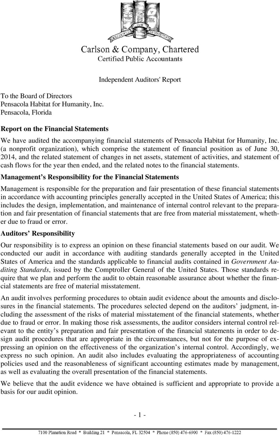 (a nonprofit organization), which comprise the statement of financial position as of June 30, 2014, and the related statement of changes in net assets, statement of activities, and statement of cash