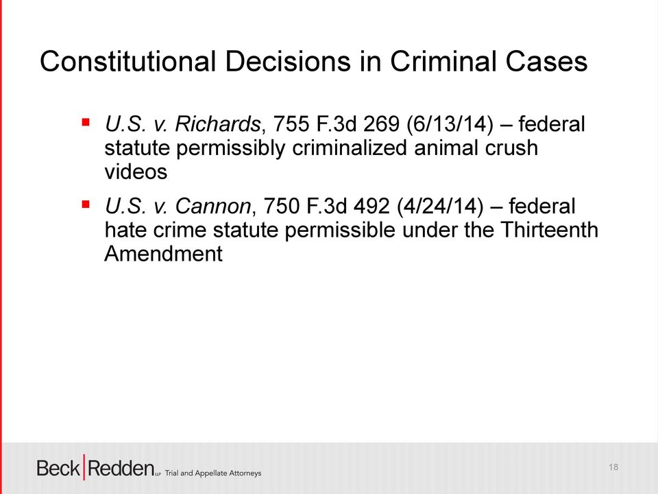 3d 269 (6/13/14) federal statute permissibly criminalized
