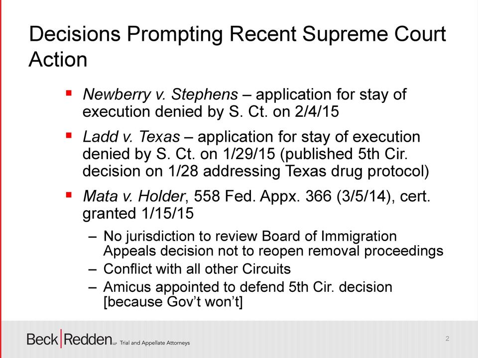 decision on 1/28 addressing Texas drug protocol) Mata v. Holder, 558 Fed. Appx. 366 (3/5/14), cert.
