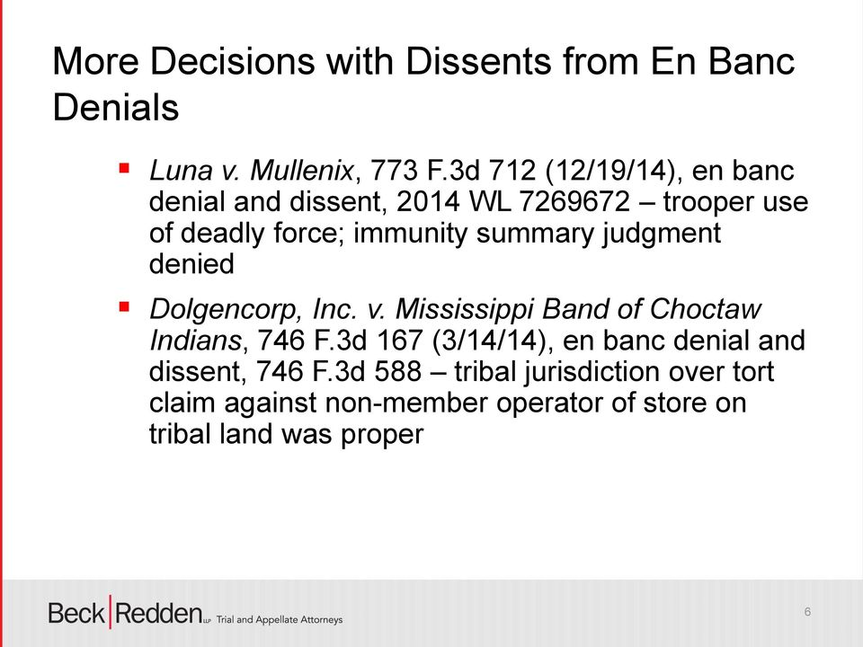 summary judgment denied Dolgencorp, Inc. v. Mississippi Band of Choctaw Indians, 746 F.