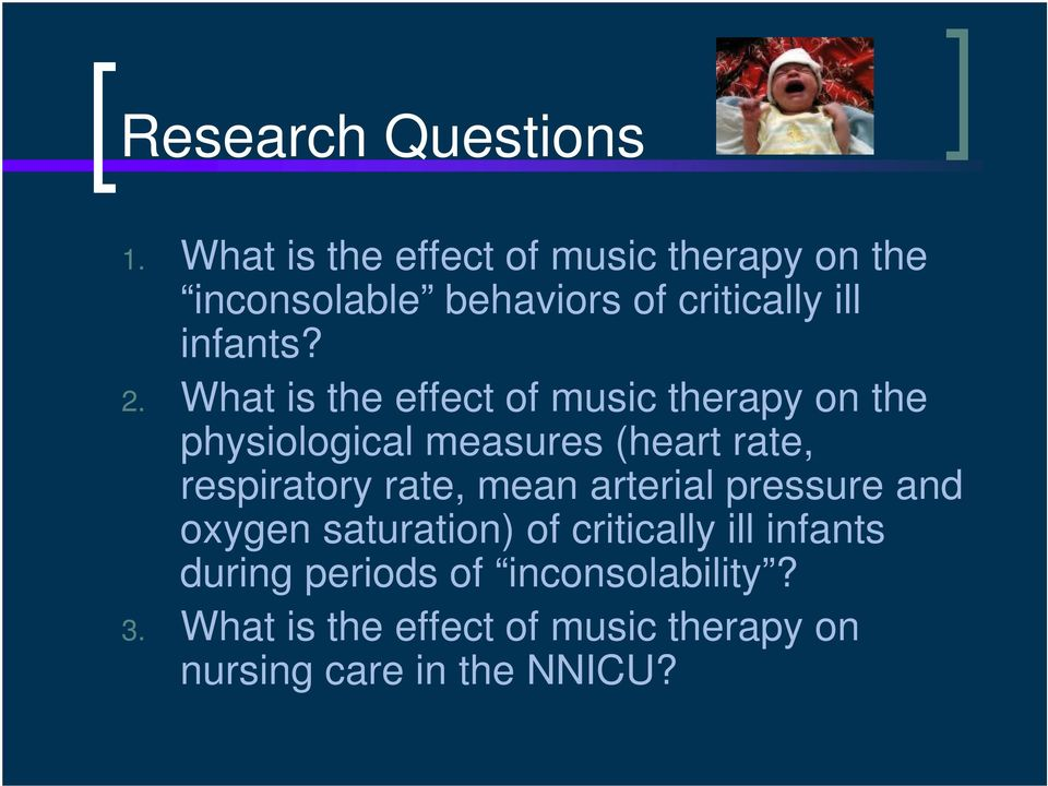 What is the effect of music therapy on the physiological measures (heart rate, respiratory rate,