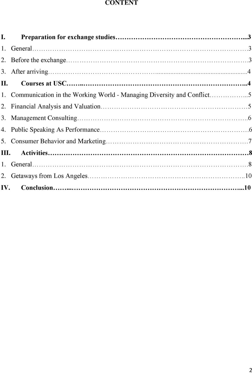 Financial Analysis and Valuation 5 3. Management Consulting..6 4. Public Speaking As Performance.6 5.