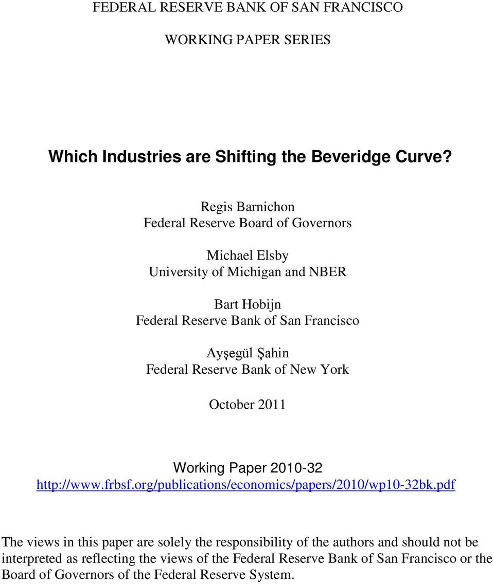 Şahin Federal Reserve Bank of New York October 2011 Working Paper 2010-32 http://www.frbsf.org/publications/economics/papers/2010/wp10-32bk.