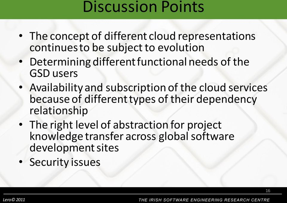 of the cloud services because of different types of their dependency relationship The right level