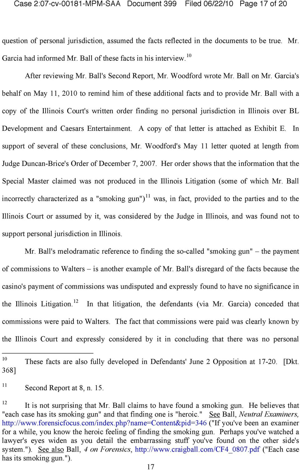 Garcia's behalf on May 11, 2010 to remind him of these additional facts and to provide Mr.