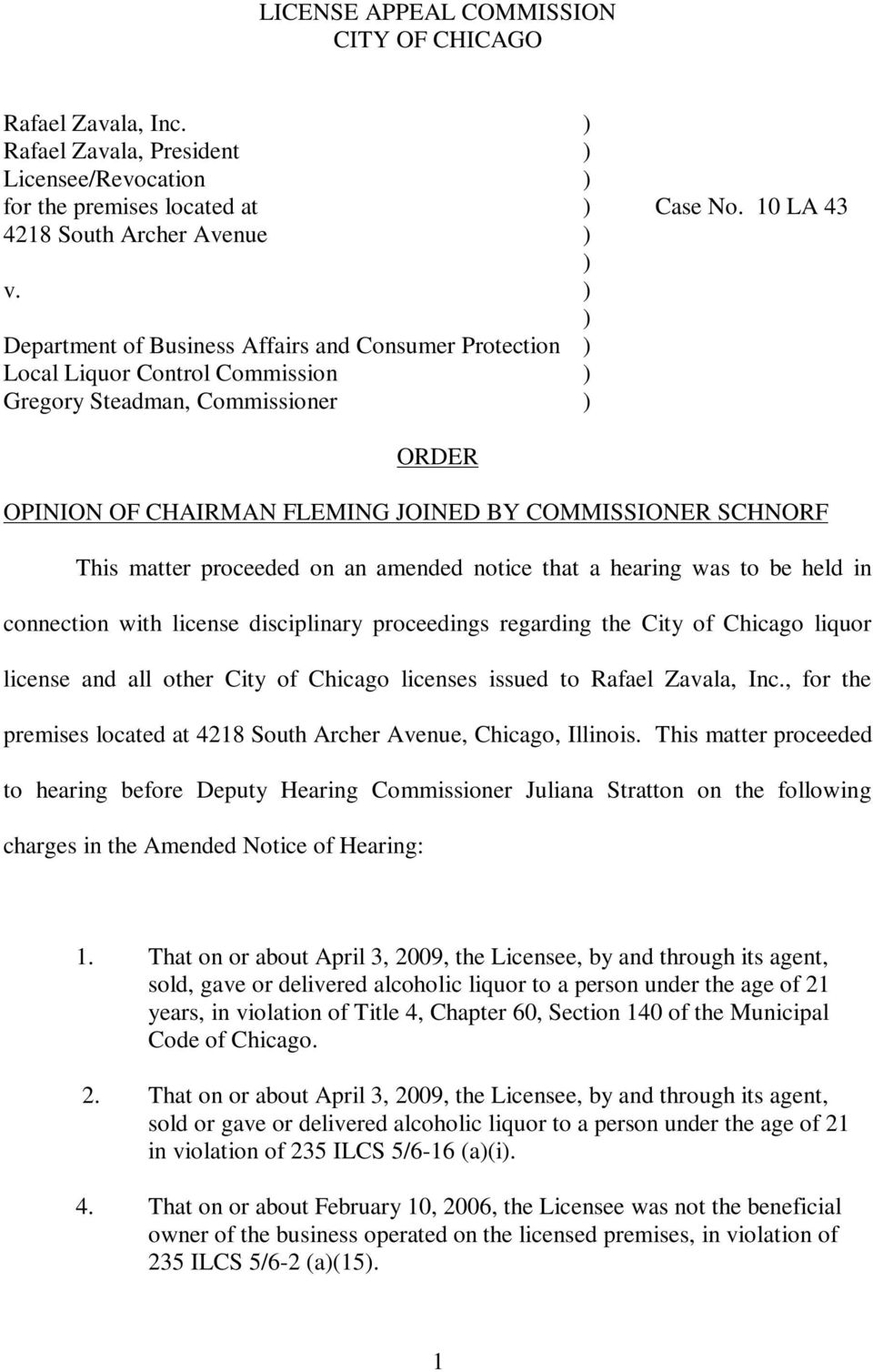 matter proceeded on an amended notice that a hearing was to be held in connection with license disciplinary proceedings regarding the City of Chicago liquor license and all other City of Chicago