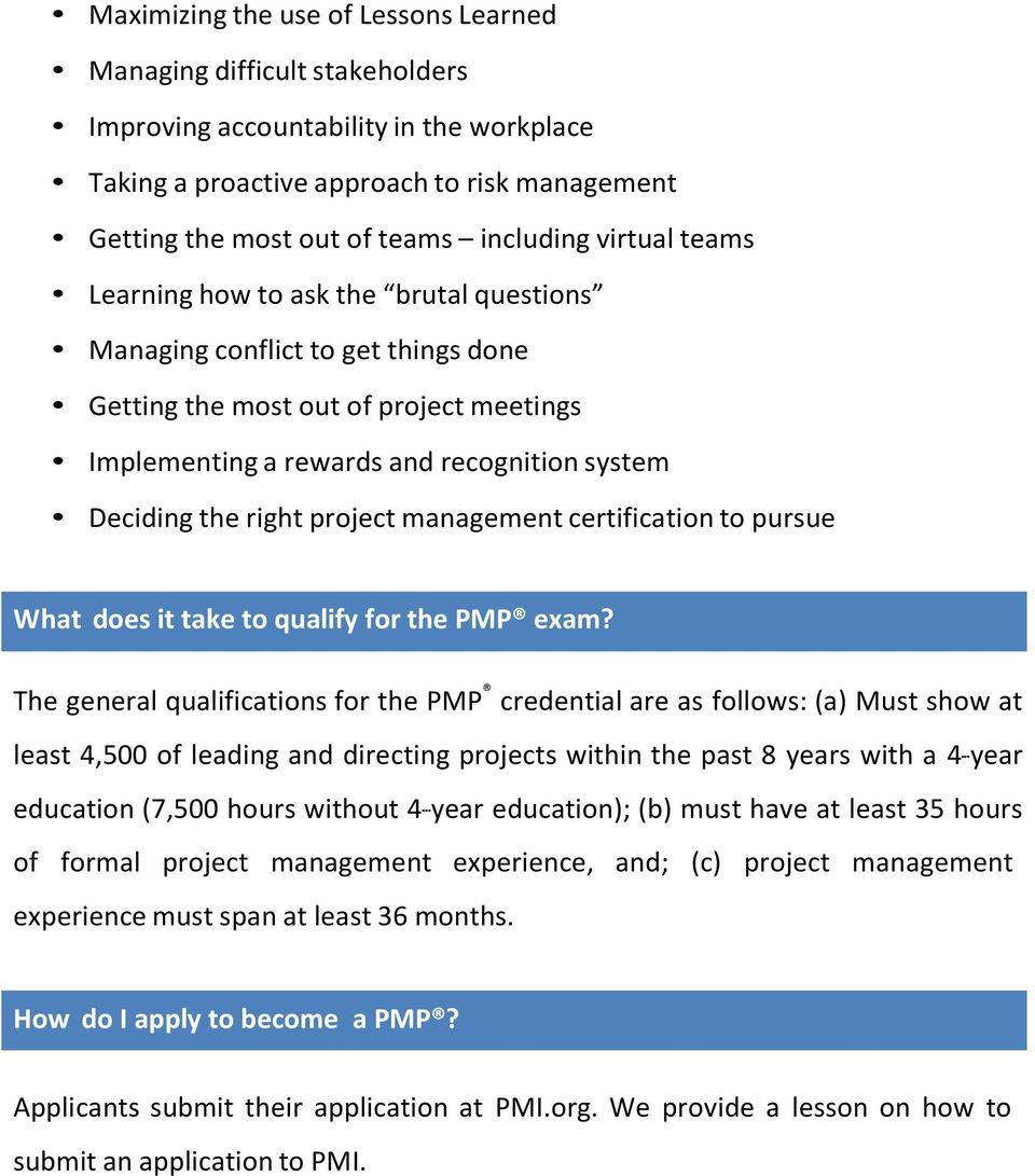 project management certification to pursue What does it take to qualify for the PMP exam?