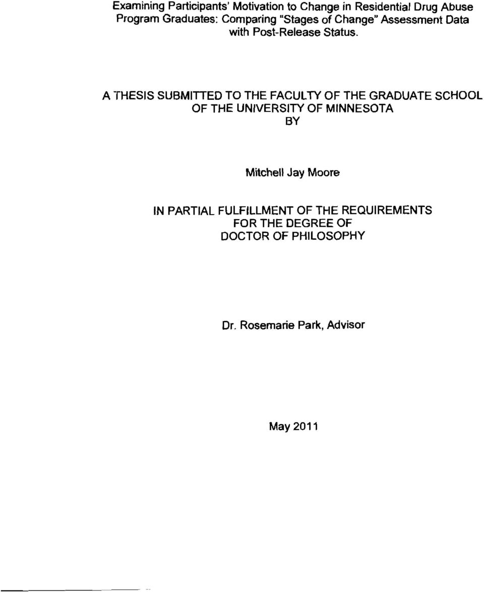 A THESIS SUBMITFED TO THE FACULTY OF THE GRADUATE SCHOOL OF THE UNIVERSITY OF MINNESOTA BY