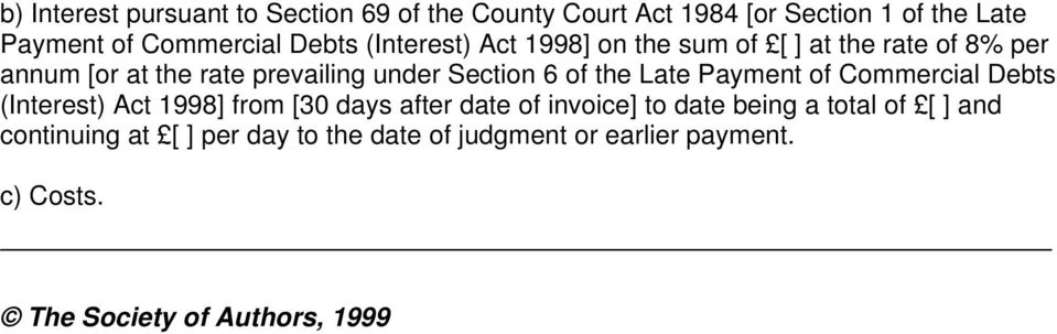 of the Late Payment of Commercial Debts (Interest) Act 1998] from [30 days after date of invoice] to date being a