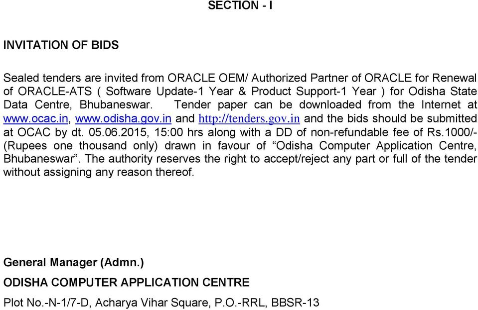 2015, 15:00 hrs along with a DD of non-refundable fee of Rs.1000/- (Rupees one thousand only) drawn in favour of Odisha Computer Application Centre, Bhubaneswar.