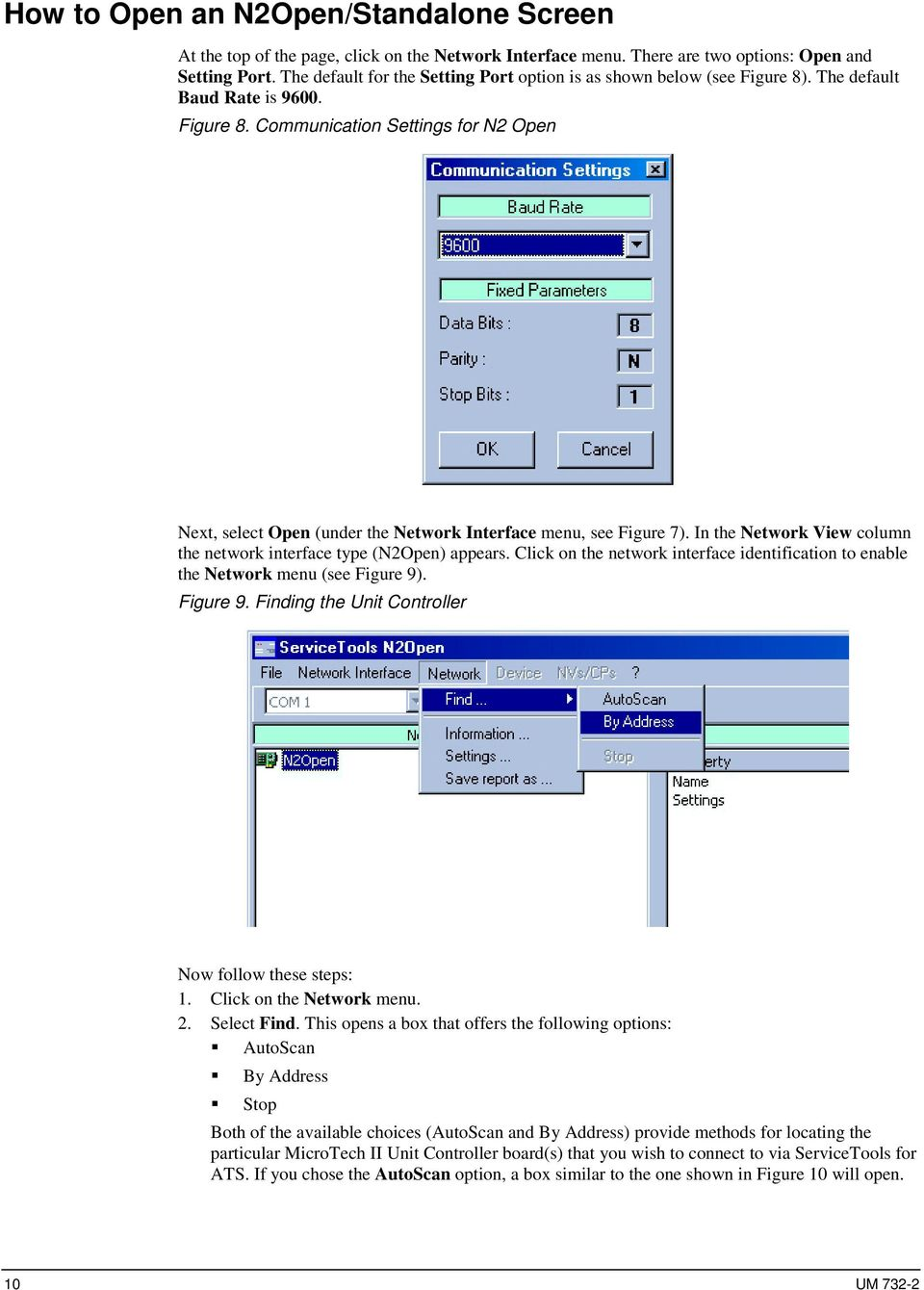 In the Network View column the network interface type (N2Open) appears. Click on the network interface identification to enable the Network menu (see Figure 9)