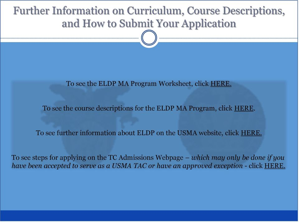 To see further information about ELDP on the USMA website, click HERE.