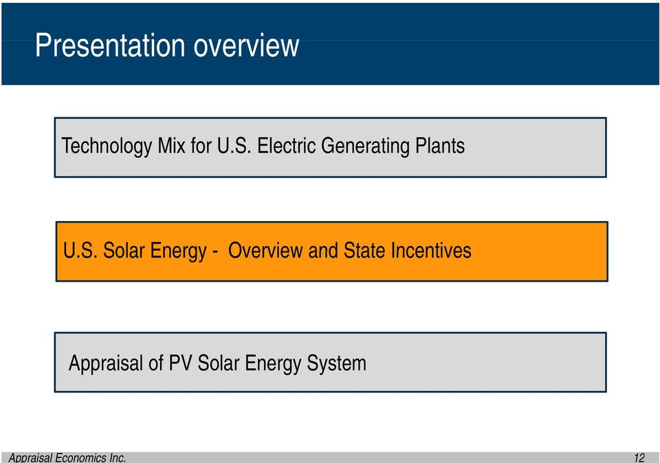 Solar Energy - Overview and State Incentives