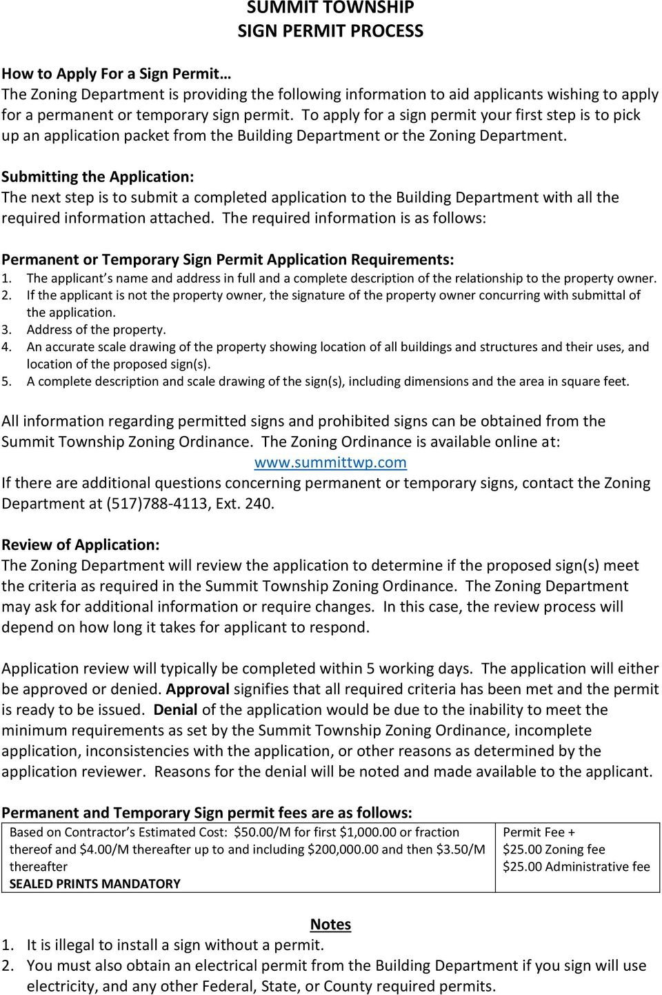 Submitting the Application: The next step is to submit a completed application to the Building Department with all the required information attached.