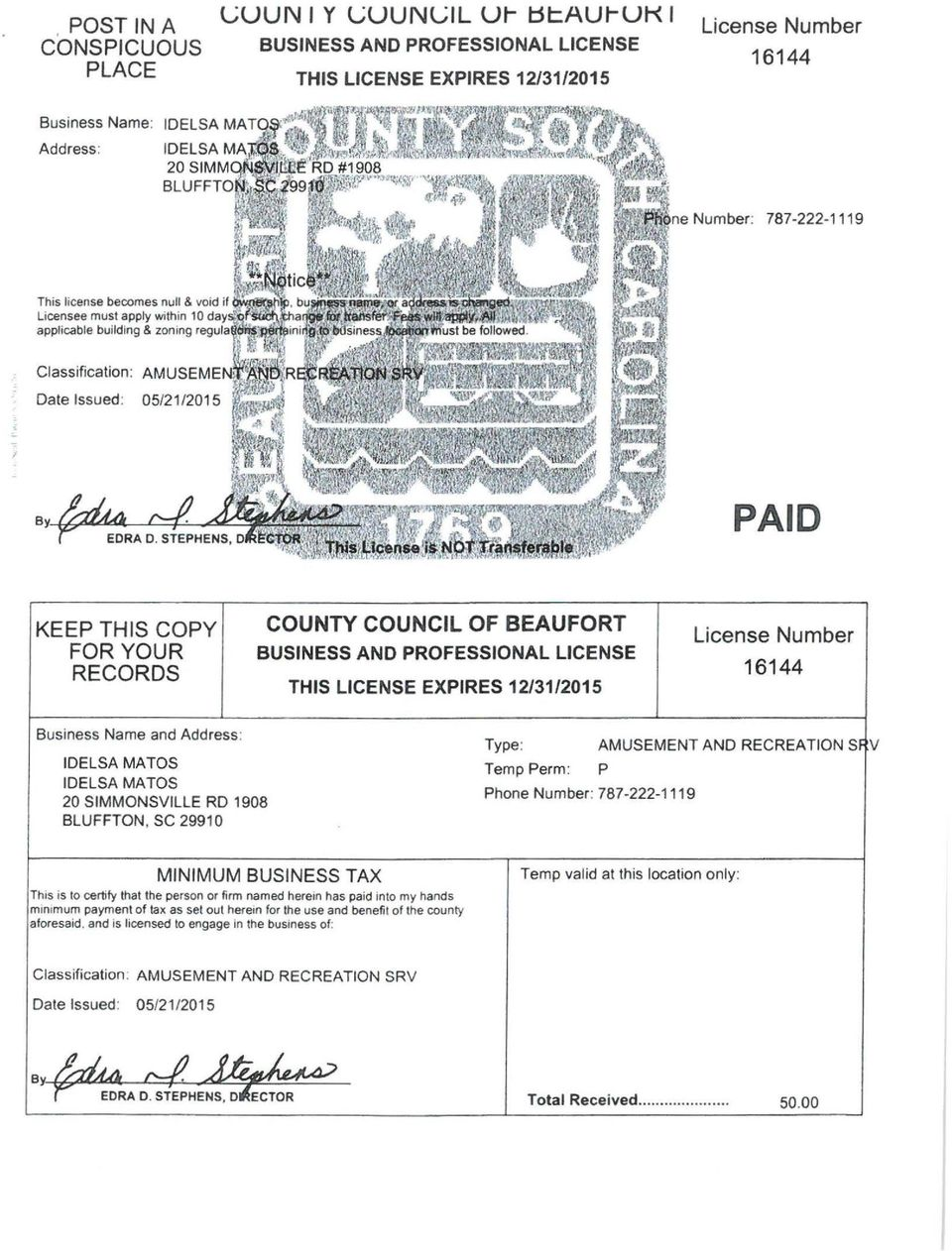 ~f~~'~a applicable building & zoning reg~llaq~ii4:j~iini Classification: AMUSEMENl~~l~l~~~fa Date Issued: 05/21/2015 PAID KEEP THIS COPY FOR YOUR RECORDS COUNTY COUNCIL OF BEAUFORT BUSINESS AND