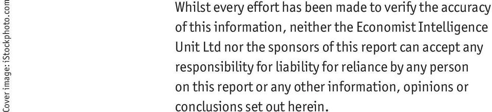 neither the Economist Intelligence Unit Ltd nor the sponsors of this report can