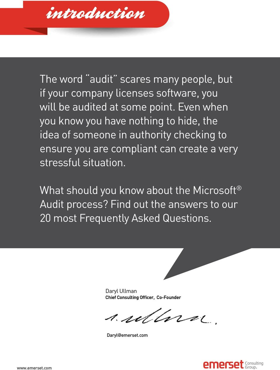 compliant can create a very stressful situation. What should you know about the Microsoft Audit process?