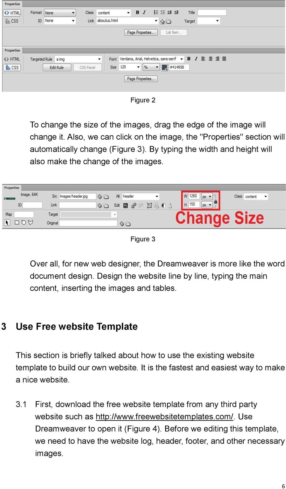 Design the website line by line, typing the main content, inserting the images and tables.