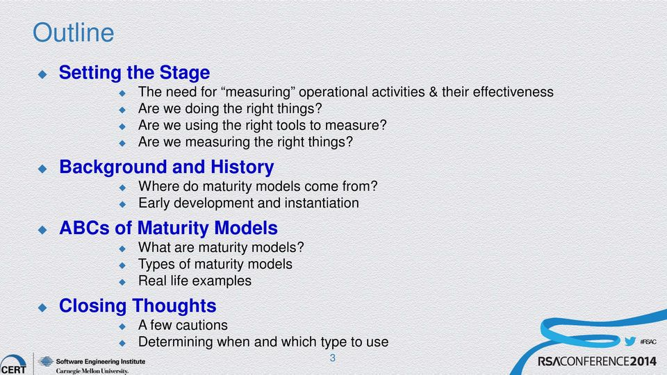 Background and History Where do maturity models come from?