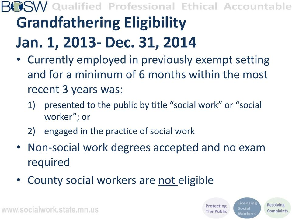 the most recent 3 years was: 1) presented to the public by title social work or social worker