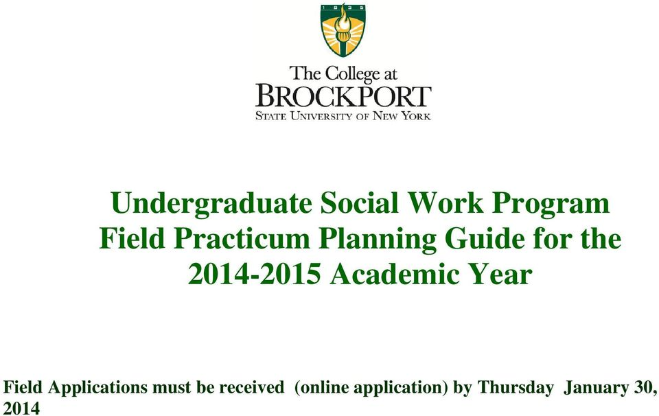 Academic Year Field Applications must be