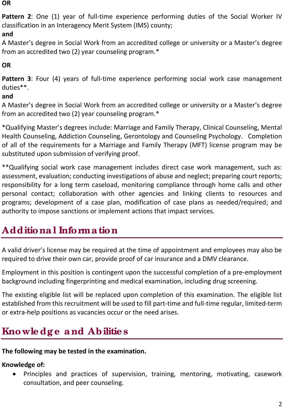 * OR Pattern 3: Four (4) years of full-time experience performing social work case management duties**.