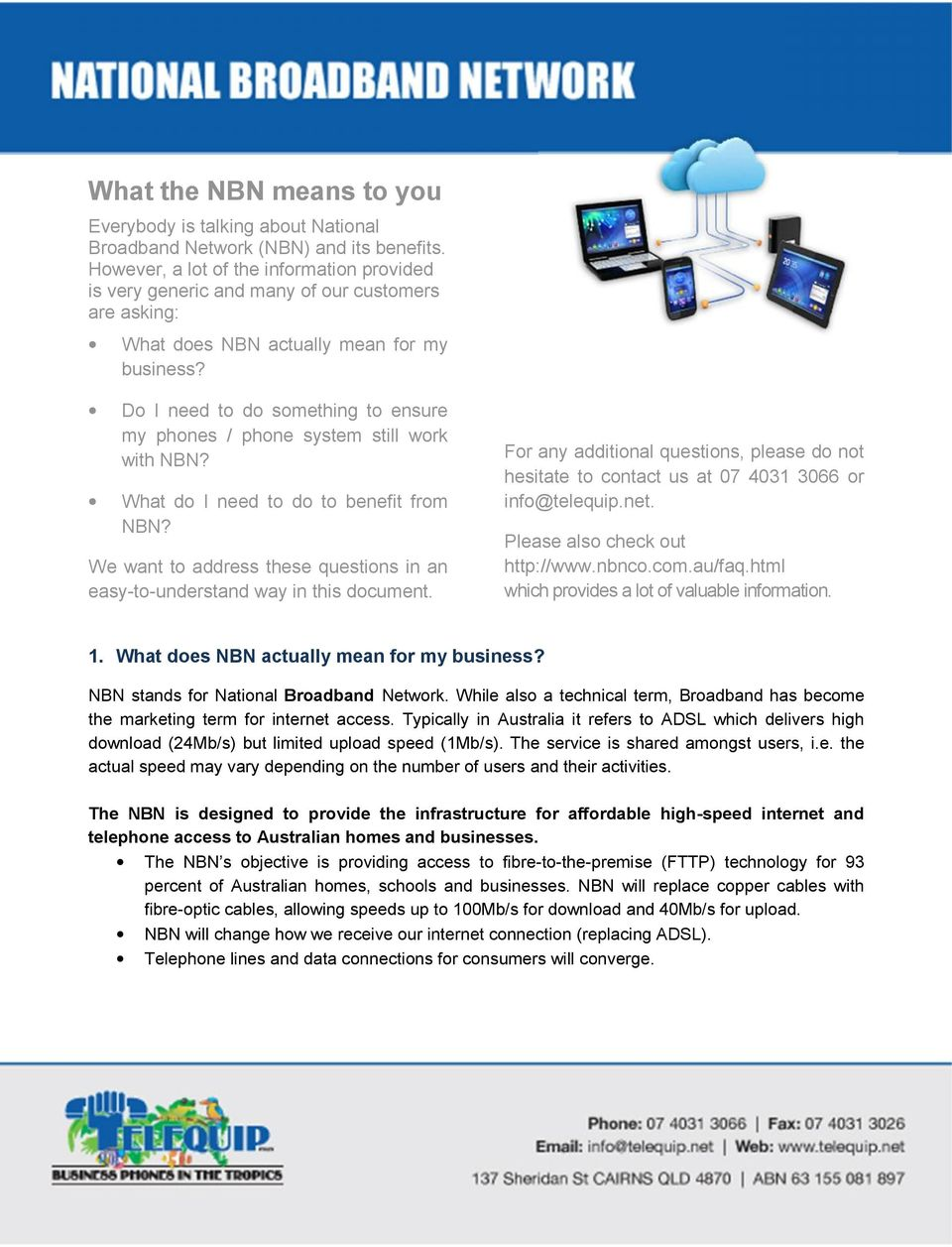 Do I need to do something to ensure my phones / phone system still work with NBN? What do I need to do to benefit from NBN?